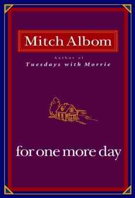 Alborn_-_For_One_More_Day_book_cover.jpg