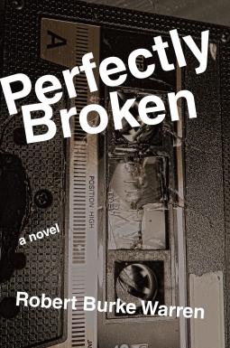 perfectly-broken-by-robert-burke-warren.png